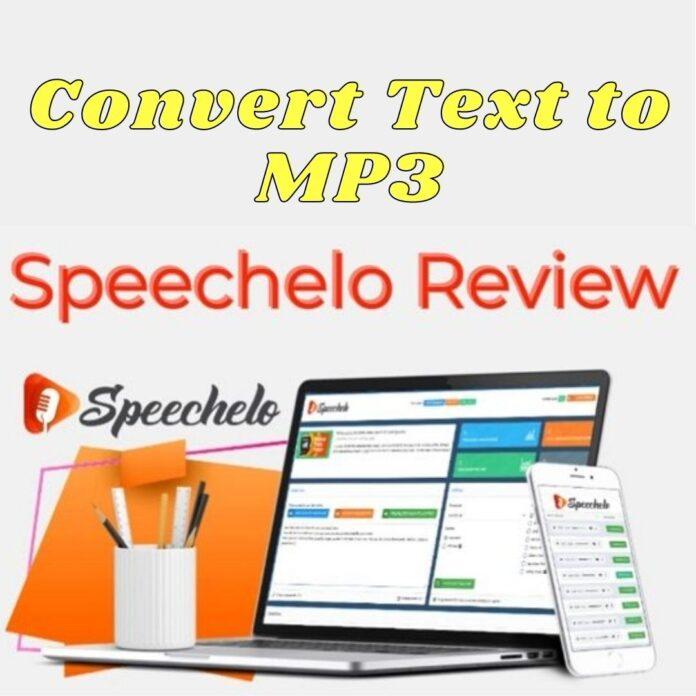Speechelo reviews : Convert Text to MP3