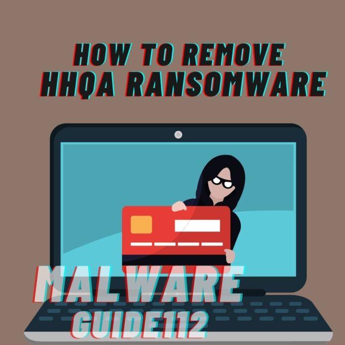 Remove Hhqa Ransomware