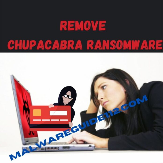 Remove ChupaCabra Ransomware