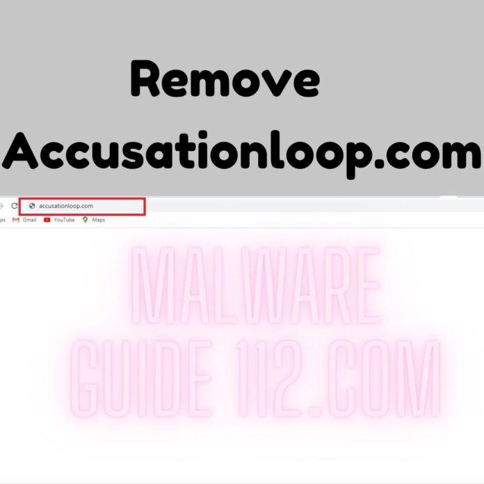Remove Accusationloop.com