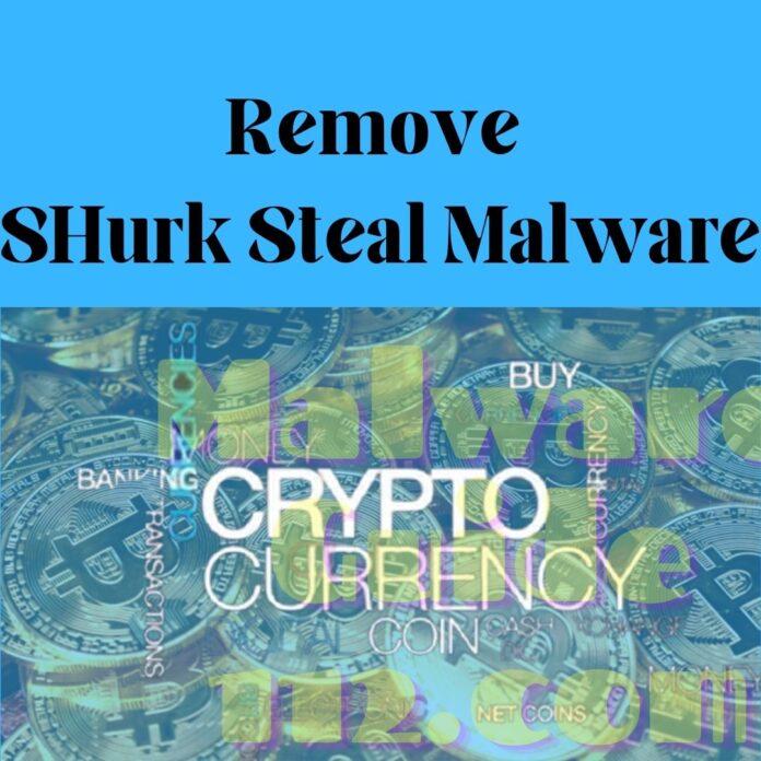 Remove SHurk Steal Malware