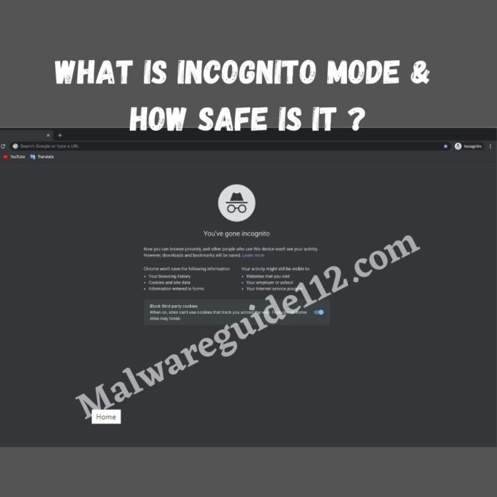 What Is Incognito Mode & How Safe is it