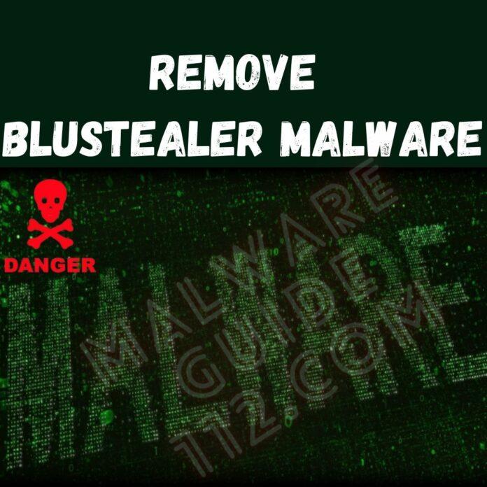 Remove BluStealer malware