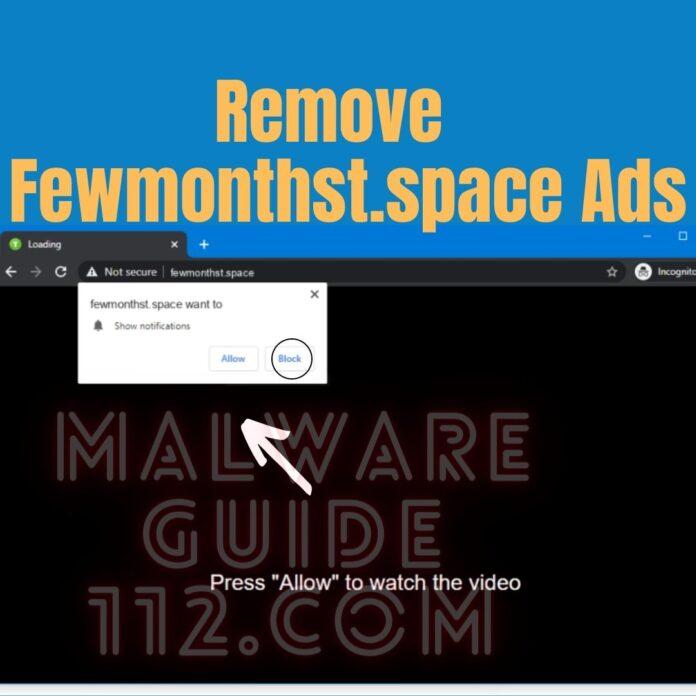 Remove Fewmonthst.space Ads