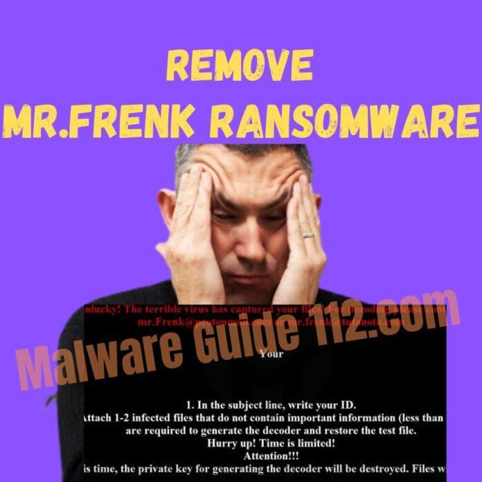 Remove Mr.Frenk Ransomware